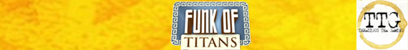 FUNK OF TITANS REVIEW